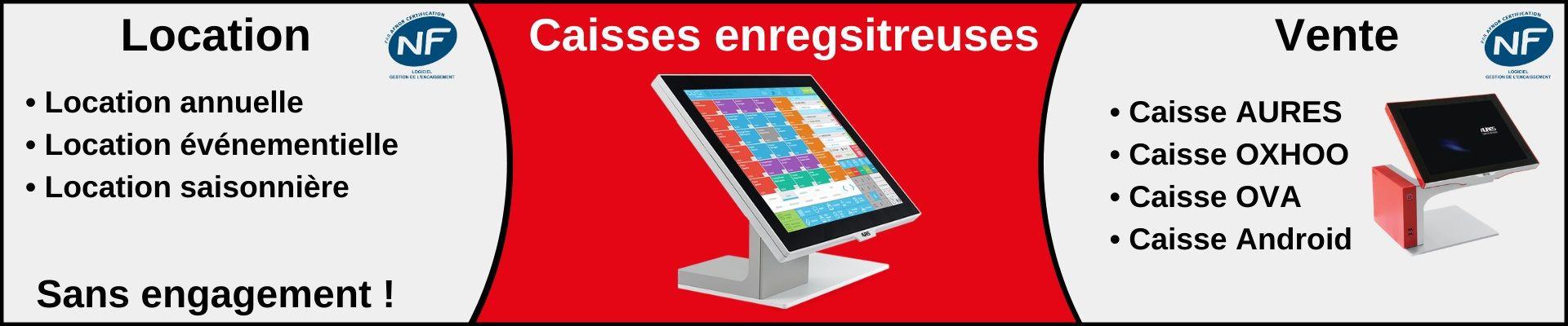 location sans engagement et vente de caisse enregistreuse avec ou sans logiciel de caisse